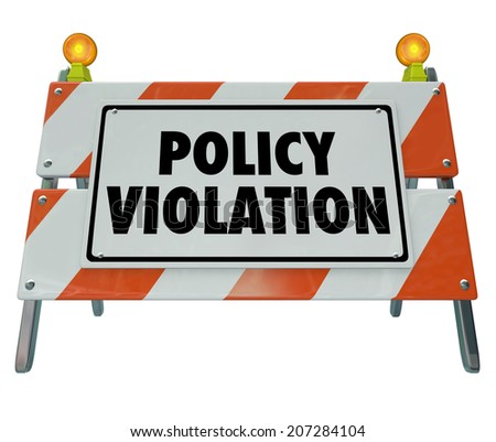 Policy Violation road construction barrier sign warning rule regulation broken or violated - stock photo