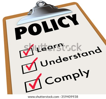 Policy word on a checklist clipboard for rules, regulations or laws with check boxes for learn, understand and comply - stock photo