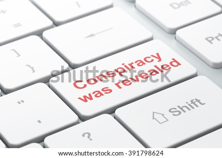 Political concept: Conspiracy Was Revealed on computer keyboard background - stock photo