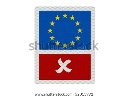Political issues series: 'No to the EU' concept. Photo realistic sign, isolated on pure white. - stock photo