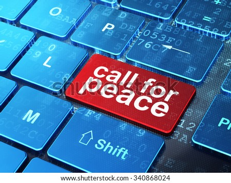 Politics concept: computer keyboard with word Call For Peace on enter button background, 3d render - stock photo