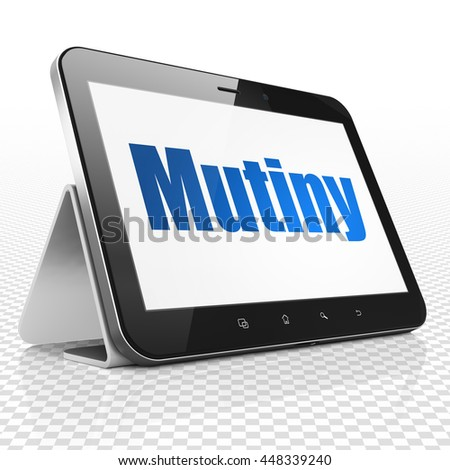 Politics concept: Tablet Computer with blue text Mutiny on display, 3D rendering
