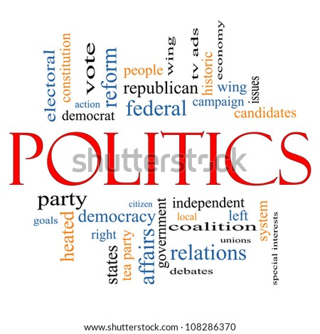 Politics Word Cloud Concept with great terms such as democracy, parties, federal, local, democrats, republicans and more - stock photo