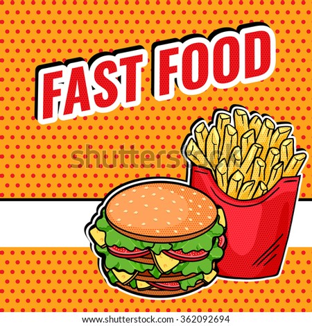 Pop Art Fast Food design - tasty Burger and Fries. Bright dotted banner illustration with French Fries and big burger and space for your message. - stock photo
