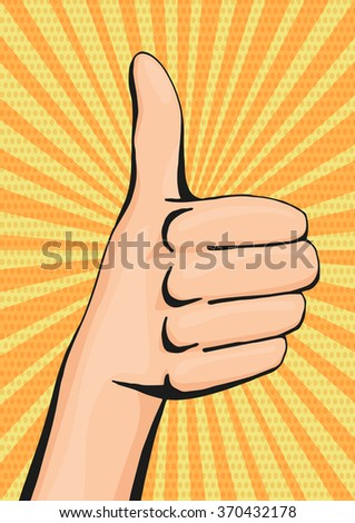 Pop art thumbs up woman hand, like hand sign in comic style poster illustration, retro motivation poster