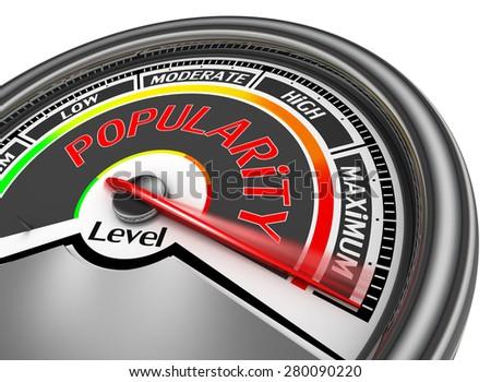 Popularity level conceptual meter indicate maximum, isolated on white background - stock photo