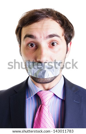 Portrait of a scared businessman with duct tape on mouth, isolated on white. Conceptual image.