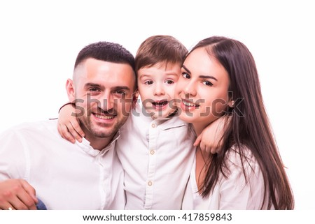 Portrait of Happy Family: mother, father and son. Isolated on white background