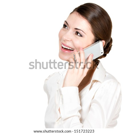 Portrait of  happy woman calling by mobile  in white shirt - isolated on white.