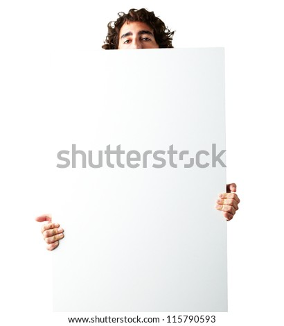 Portrait Of Man Holding a blank billboard On White Background