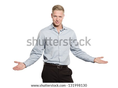 Portrait of smiling confident businessman looking straight with open arms isolated on white background. - stock photo