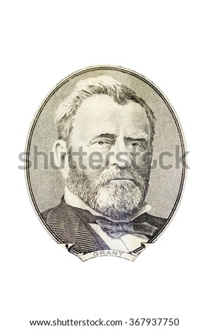 Portrait of Ulysses Grant  from the fifty dollar  bill, isolated on white - stock photo