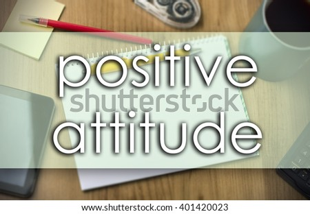 positive attitude - business concept with text - horizontal image
