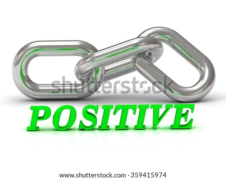 POSITIVE- inscription of color letters and Silver chain of the section on white background - stock photo