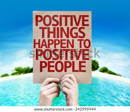 Positive Things Happen to Positive People card with a beach on background - stock photo