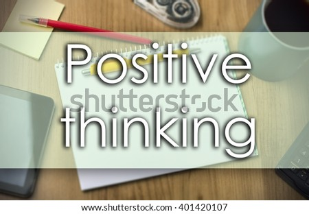 Positive thinking - business concept with text - horizontal image