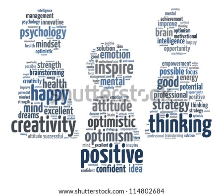 Positive thinking info-text graphics and arrangement concept (word clouds) on white blackground - stock photo