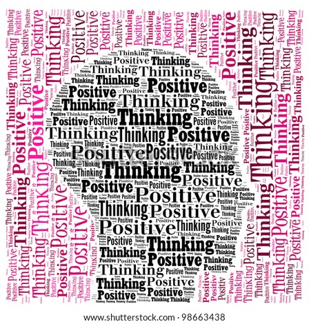 Positive thinking info-text graphics and arrangement word clouds in illustration concept - stock photo