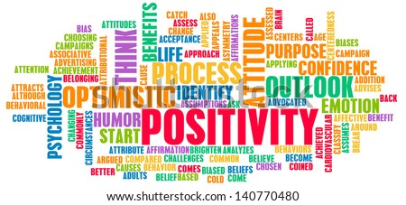 Positivity and Positive Attitude for a Life - stock photo