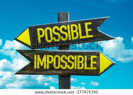 Possible - Impossible signpost with sky background - stock photo