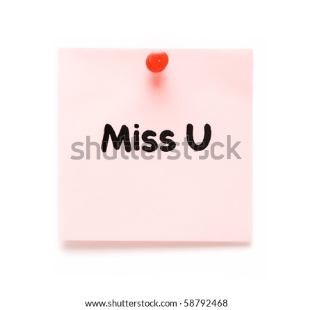 post-it note with handprinted miss you isolated - stock photo