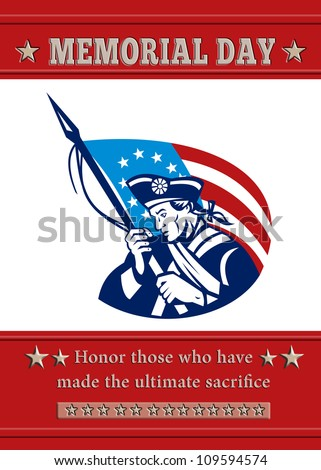 Poster greeting card Poster greeting card illustration of a patriot minuteman revolutionary soldier holding an American stars and stripes flag  and words veterans day honor those who protected us. - stock photo