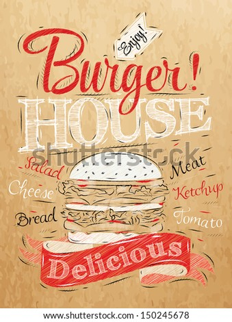 Poster lettering Burger House painted with a hamburger and inscriptions stylized drawing on kraft paper of red, white, black. Raster version  - stock photo