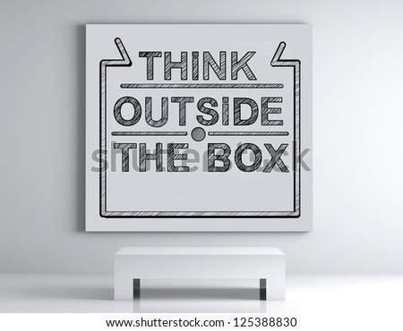poster with Think outside the box on wall - stock photo