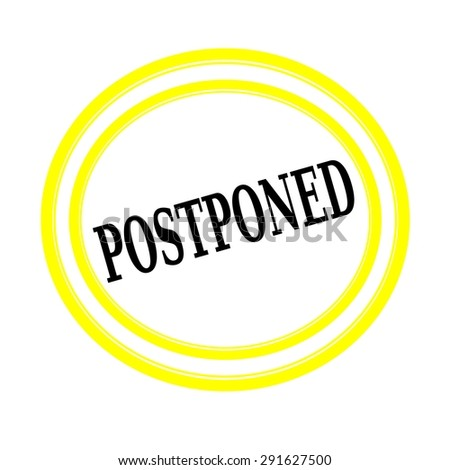 POSTPONED black stamp text on white backgroud - stock photo