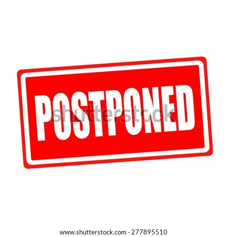 Postponed white stamp text on red backgroud - stock photo