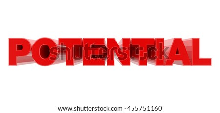 POTENTIAL red word on white background illustration 3D rendering - stock photo