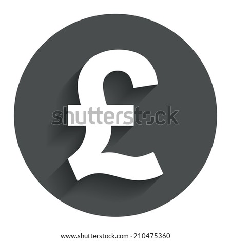 Pound sign icon. GBP currency symbol. Money label. Circle flat button with shadow. Modern UI website navigation.