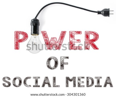 power of social media phrase and light bulb, hand writing Networking  Marketing  Internet - stock photo