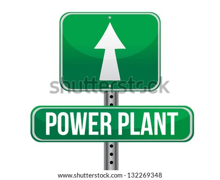 power plant road sign illustration design over a white background