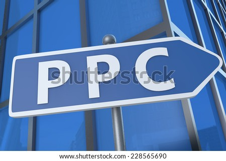 PPC - Pay per Click - illustration with street sign in front of office building. - stock photo