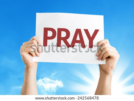Pray card with a beautiful day - stock photo