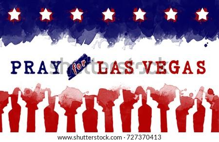 pray for America. text pray for las vegas on America flag. gun control campaign