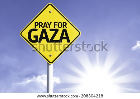 Pray for Gaza road sign with sun background - stock photo