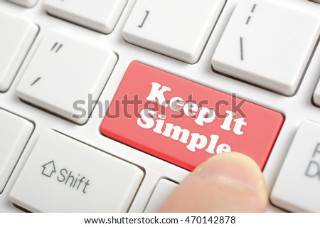 Pressing red keep it simple key on keyboard