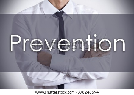 Prevention - Young businessman with text - business concept - horizontal image