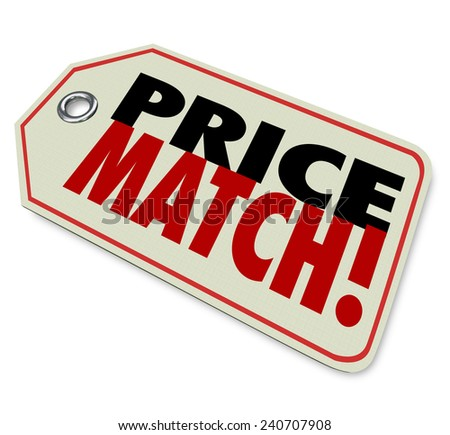 Price Match words on a store merchandise tag or sticker to illustrate the best value or bargain guarantee to ensure this is the ultimate or lowest priced bargain around - stock photo