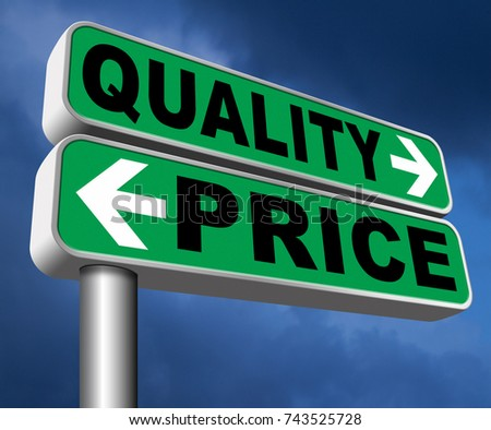 price quality balance best product value and top or premium qualities cheap road promotion sign  3D, illustration