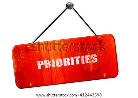 priorities, 3D rendering, vintage old red sign - stock photo