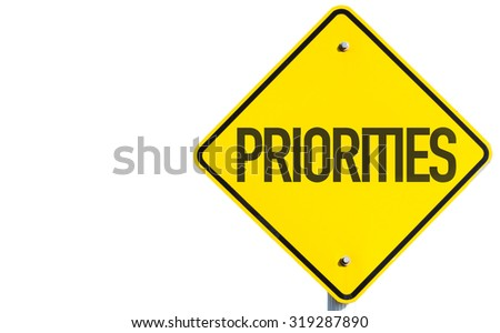 Priorities sign isolated on white background - stock photo