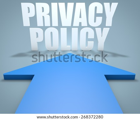 Privacy Policy - 3d render concept of blue arrow pointing to text. - stock photo