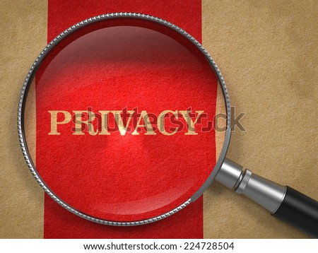 Privacy through Magnifying Glass on Old Paper with Red Vertical Line. - stock photo