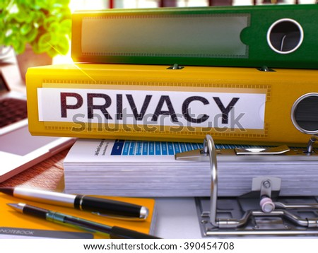 Privacy - Yellow Ring Binder on Office Desktop with Office Supplies and Modern Laptop. Privacy Business Concept on Blurred Background. Privacy - Toned Illustration. 3D Render. - stock photo