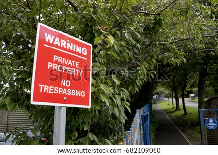 Private Property - No Trespassing Warning Sign