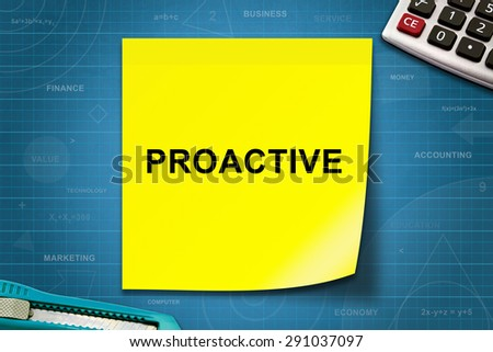proactive text on yellow note with graph paper
