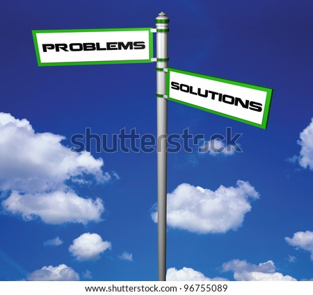 Problems and Solutions Street Sign with Clipping path